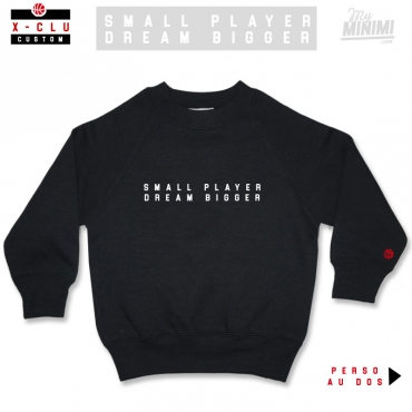 Photo MY-MINIMI BRAND sweatshirt enfant à personnaliser - Dream Bigger